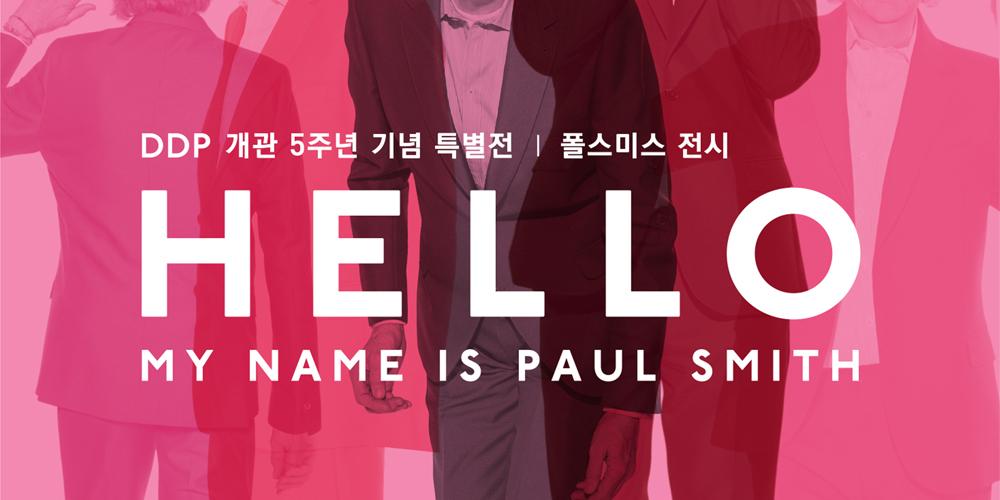 Hello, my name is Paul Smith (19.06.06~19.08.25)