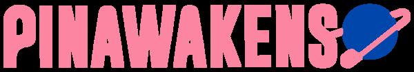 PINAWAKENS
