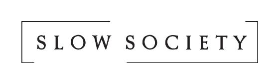 SLOW SOCIETY