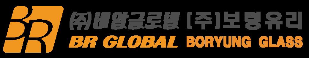 BR GLOBAL & BORYUNG GLASS
