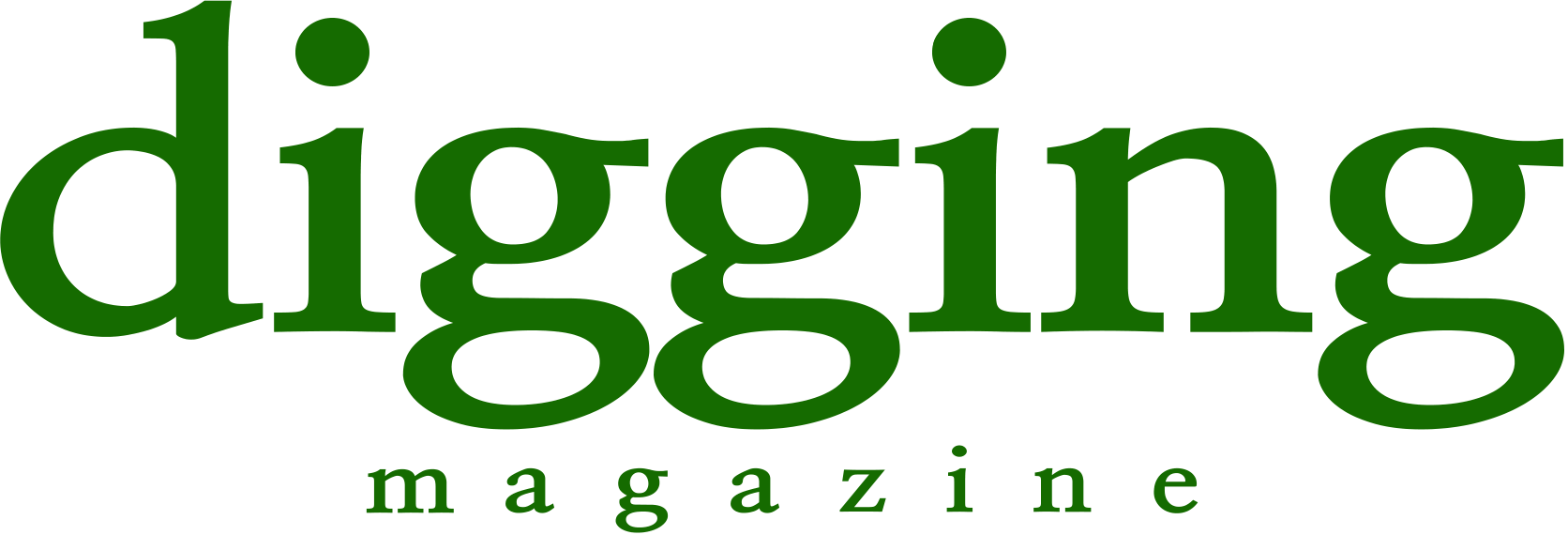 <digging magazine>