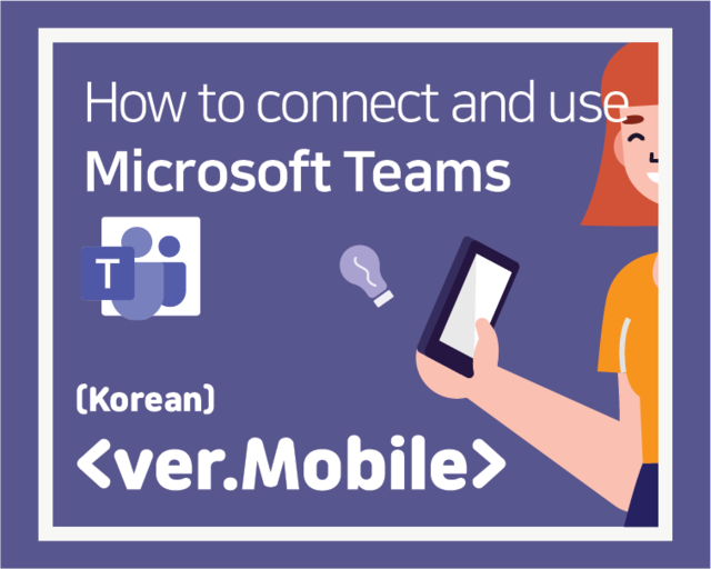 MS teams: how to connect and use_Mobile ver.