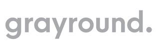 Grayround