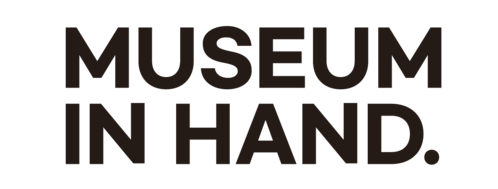 MUSEUM IN HAND