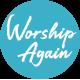 Worship Again 브라가 금요찬양예배