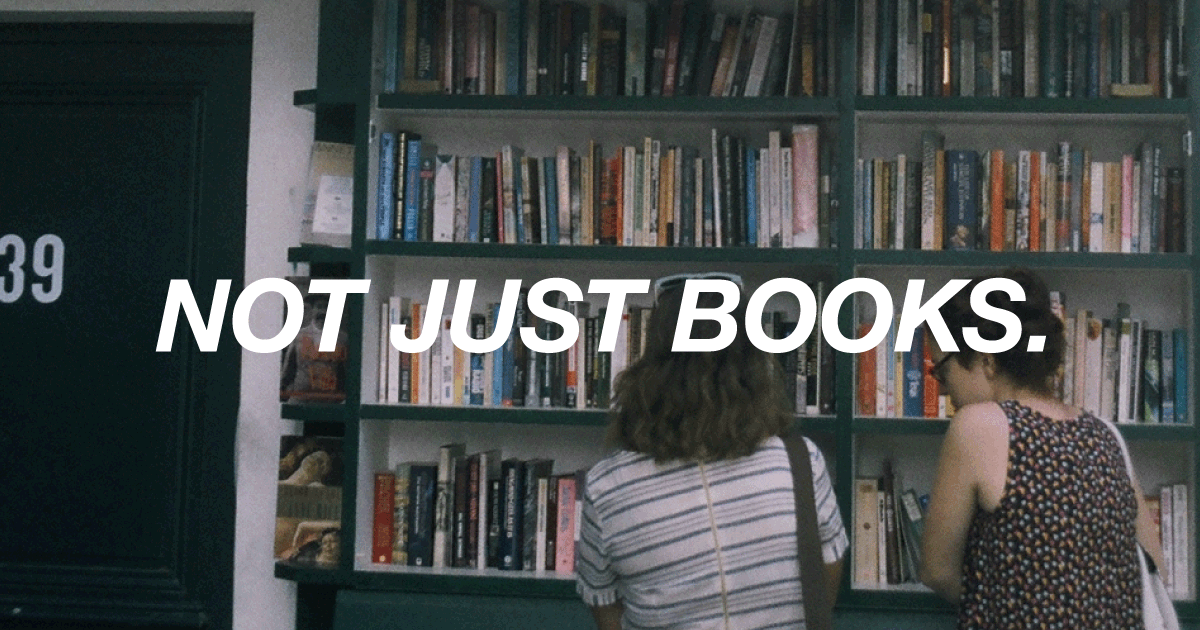 NOT JUST BOOKS.