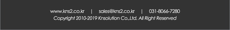 031-8066-7280 sales@kns2.co.kr www.kns2.co.kr Copyright© 2019 KNSOLUTION. All Rights Reserved.
